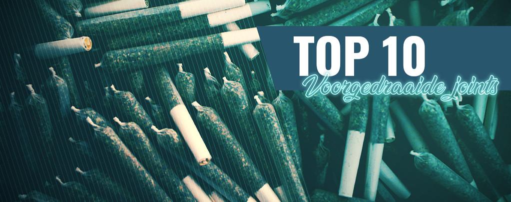 Top 10 Voorgedraaide Joints In Amsterdam