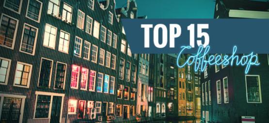 Top 15 Amsterdamse Coffeeshops